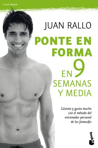 PONTE EN FORMA EN 9 SEMANAS Y MEDIA