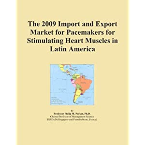 The 2009 Import and Export Market for Pacemakers for Stimulating Heart Muscles in Latin America Icon Group