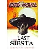 Deadworld Last Siesta {{ DEADWORLD LAST SIESTA }} By Francis, Gary ( AUTHOR) Oct-11-2011