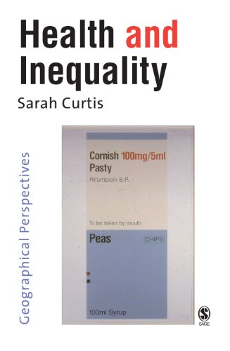 Sarah Curtis - Health and Inequality: Geographical Perspectives