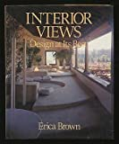 Interior Views: Design at Its Best (A Studio book) (0670399787) by Brown, Erica