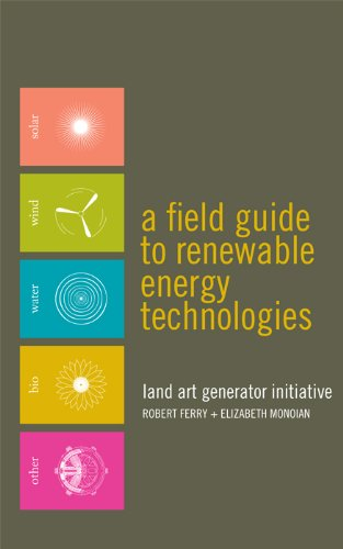 A Field Guide to Renewable Energy Technologies