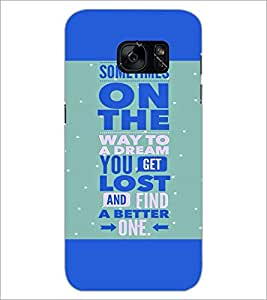 PrintDhaba Quote D-2969 Back Case Cover for SAMSUNG GALAXY S7 (Multi-Coloured)
