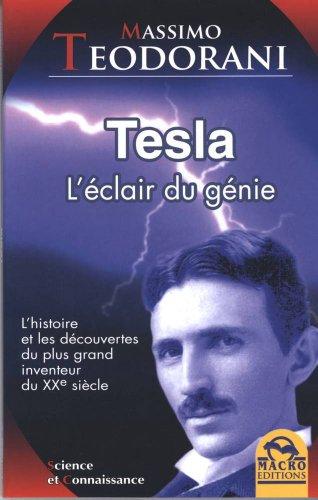 Tesla - l'eclair du génie