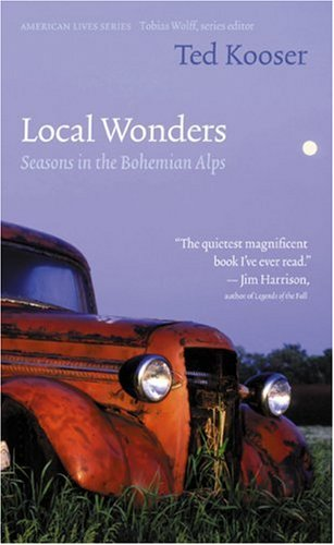 Local Wonders: Seasons in the Bohemian Alps (American Lives)