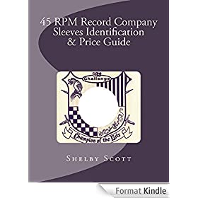45 RPM Record Company Sleeves Identification & Price Guide (English Edition)