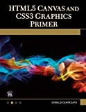 img - for HTML5 Canvas and CSS3 Graphics Primer book / textbook / text book