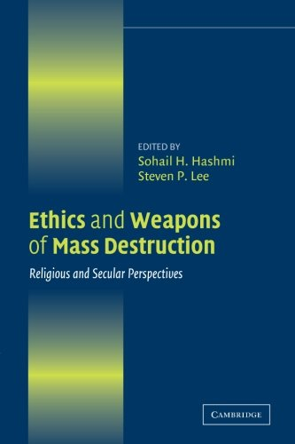 Ethics and Weapons of Mass Destruction: Religious and...