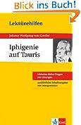 Klett Lektürehilfen Iphigenie auf Tauris: für Oberstufe und Abitur