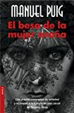El beso de la mujer arana (Novela (Booket Numbered)) (Spanish Edition)