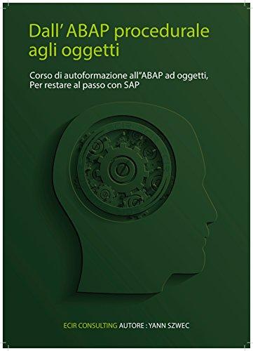 dallabap-procedurale-ad-oggetti-auto-formarsi-sullabap-ad-oggettievolversi-contemporaneamente-a-sap-