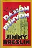 Damon Runyon a Life (0340570342) by Breslin, Jimmy