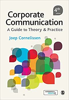 Corporate Communication: A Guide To Theory And Practice