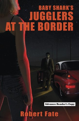 Book: Baby Shark's Jugglers at the Border by Robert Fate