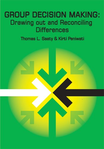 Group Decision Making: Drawing Out and Reconciling Differences
