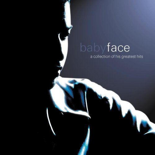 Babyface - Babyface   A Collection Of His Greatest Hits - Zortam Music