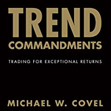 Trend Commandments: Trading for Exceptional Returns Audiobook by Michael W. Covel Narrated by Joel Richards