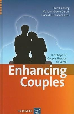 [(Enhancing Couples: The Shape of Couple Therapy to Come)] [Author: Kurt Hahlweg] published on (February, 2010), by Kurt Hahlweg