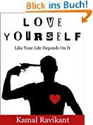 Love Yourself Like Your Life Depends On It (English Edition)