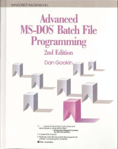 Advanced MS-DOS Batch File Programming