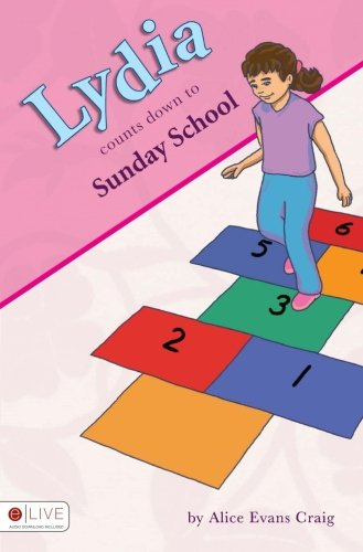 Lydia Counts Down to Sunday School