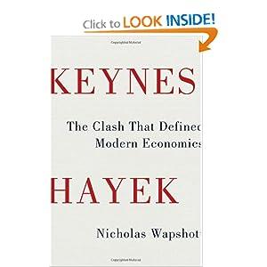 Keynes Hayek - Nicholas Wapshott