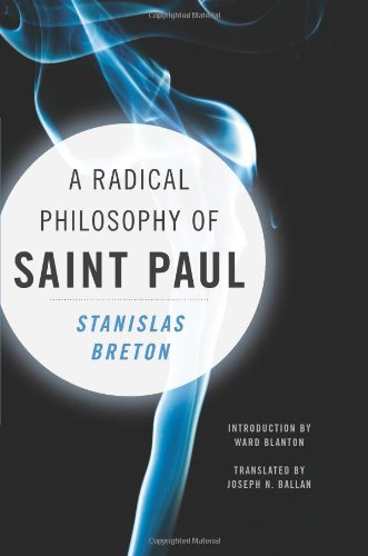 A Radical Philosophy of Saint Paul (Insurrections: Critical Studies in Religion, Politics, and Culture)