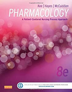 Pharmacology: A Patient-Centered Nursing Process Approach, 8e (Kee, Pharmacology)
