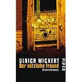 """Der n�tzliche Freund: Kriminalroman (Jacques Ricou-Reihe, Band 3)von """"Ulrich Wickert"""""""