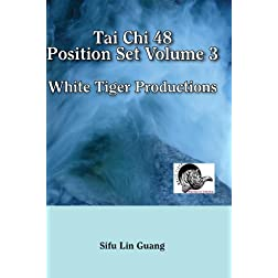 Tai Chi 48 Position Set Volume 3