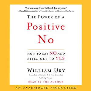 The Power of a Positive No Audiobook
