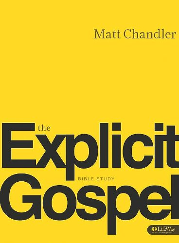 The Explicit Gospel (DVD Leader Kit) (Re:Lit) Matt Chandler
