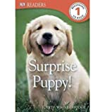 img - for BY Walker-Hodge, Judith ( Author ) [{ Surprise Puppy![ SURPRISE PUPPY! ] By Walker-Hodge, Judith ( Author )Jun-18-2012 Hardcover By Walker-Hodge, Judith ( Author ) Jun - 18- 2012 ( Hardcover ) } ] book / textbook / text book