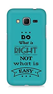 Amez Do what is Right Not what is Easy Back Cover For Samsung Galaxy Core Prime