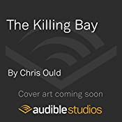 The Killing Bay: Foroyar Trilogy, Book 2 | Chris Ould
