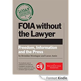FOIA without the Lawyer (Logan Handbooks) (English Edition)