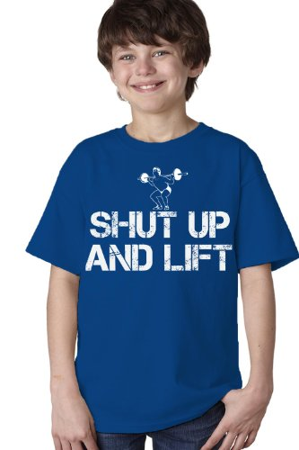 Shut Up And Lift Youth T-Shirt / Weight Lifting, Body Building, Crossfit Work Out Tee-Blue-Large