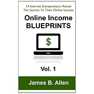 Online Income Blueprints Vol. 1