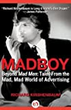 img - for Madboy (Paperback)--by Richard Kirshenbaum [2011 Edition] book / textbook / text book