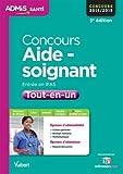echange, troc Collectif - Concours Aide-soignant - Entrée en IFAS - Tout-en-un - Concours 2014-2015