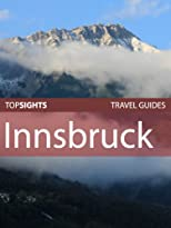 Top Sights Travel Guide: Innsbruck (Top Sights Travel Guides)