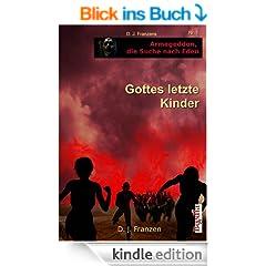 Gottes letzte Kinder (Armageddon, die Suche nach Eden 1)