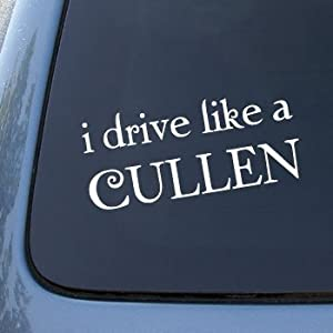 I DRIVE LIKE A CULLEN - TWILIGHT - Vinyl Car Decal Sticker #1798 | Vinyl Color: White