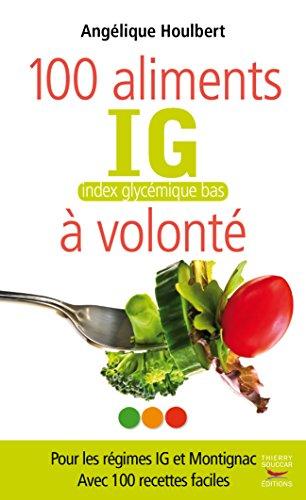 100 aliments index glycémique bas à volonté