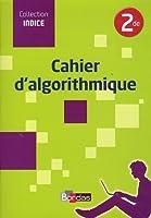 Indice 2de  Cahier d'algorithmique