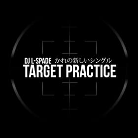 Target Practice [Explicit]