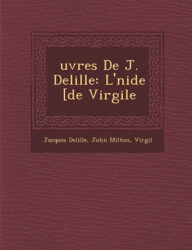 uvres De J. Delille: L'nide [de Virgile