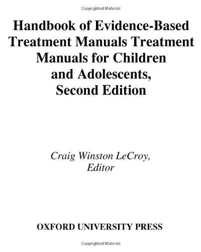 Handbook of Evidence-Based Treatment Manuals for Children...