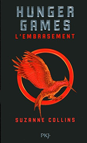 Hunger games. 02, l'embrasement