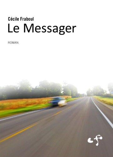 Couverture du livre Le Messager